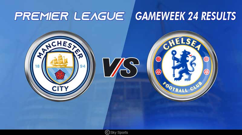 Premier League gameweek 24 results: In a week of shock results, just two of the top 6 managed to register wins with Chelsea and Manchester City downing to defeats