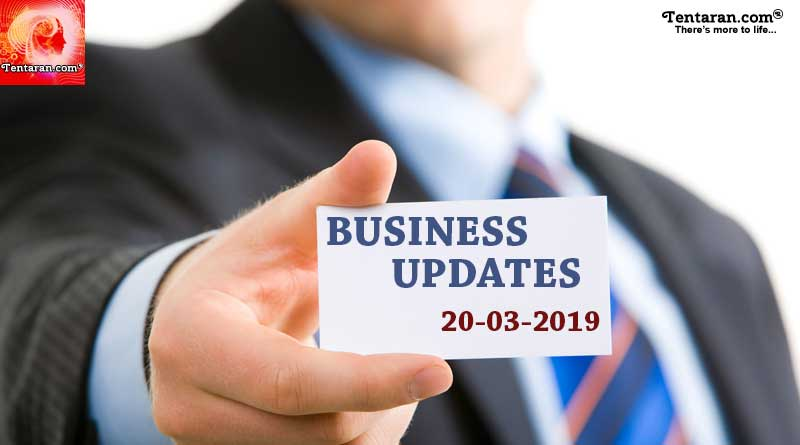 India business news headlines 20th March 2019