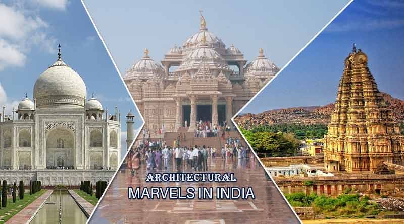 Architectural Marvels in India