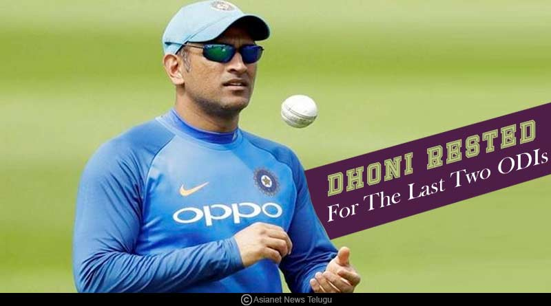 Dhoni rested for the last two ODIs