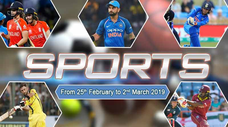 sports weekly round up from 25th February to 2nd March 2019