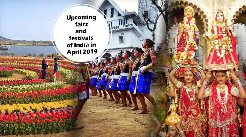 upcoming festivals and fairs of India in April