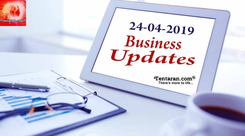 Latest India Business News 24th April 2019