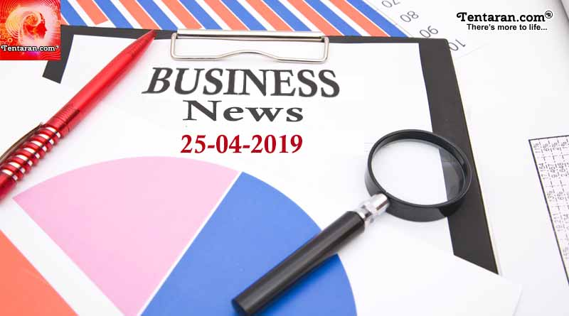 Latest India Business News 25th April 2019