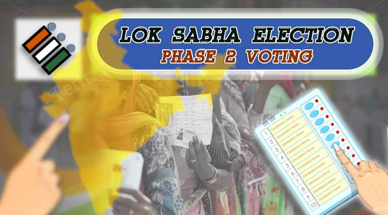 Lok Sabha Election 2019 Phase 2 Voting