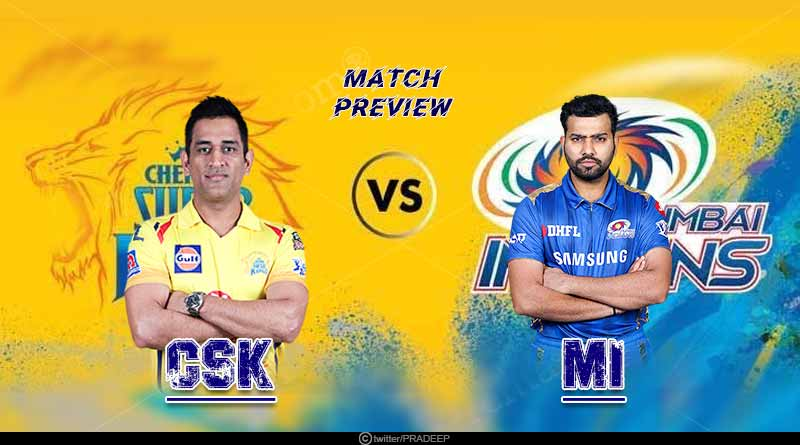 IPL 2019 MI vs CSK match preview