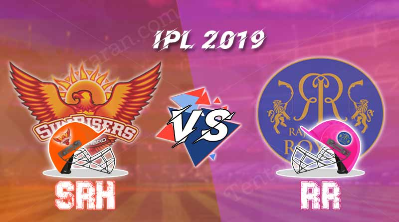 Today IPL match RR Vs SRH preview