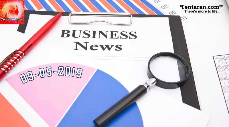 Latest India Business News headlines 9th May 2019