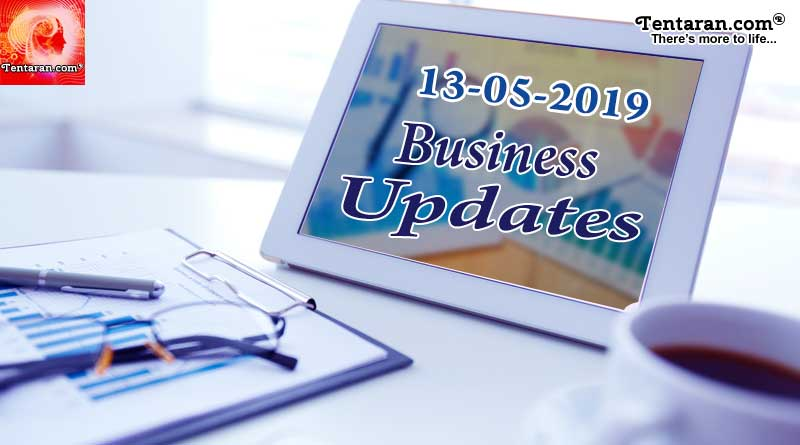 Latest India Business News headlines 13th May 2019