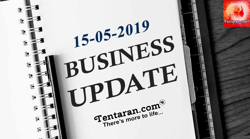 Latest India Business News headlines 15th May 2019