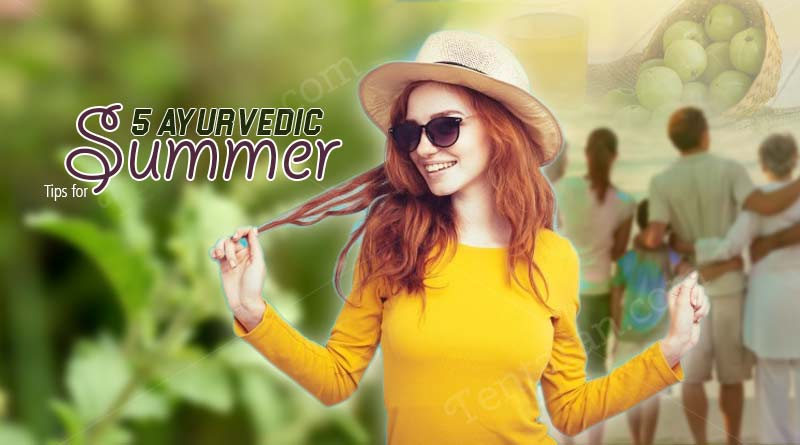5 Ayurvedic Tips for Summer