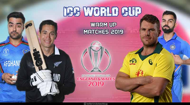 ICC world cup warm up matches 2019