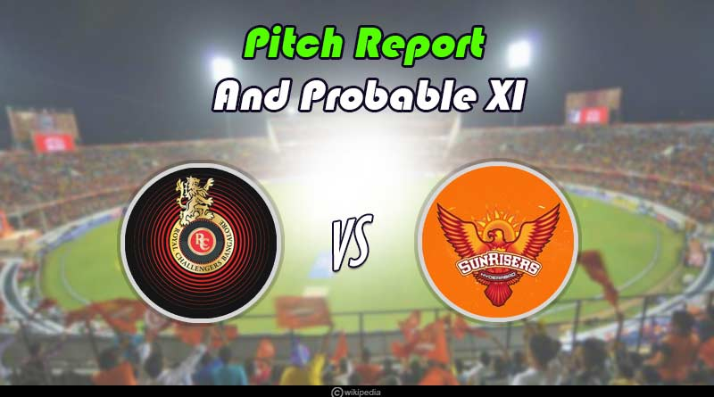 RCB vs SRH preview pitch report and Probable XI