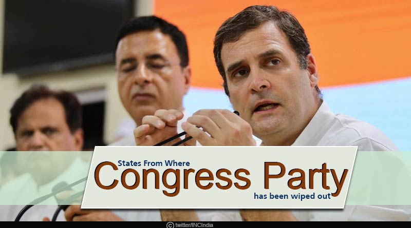 States from where Congress party got completely wiped out