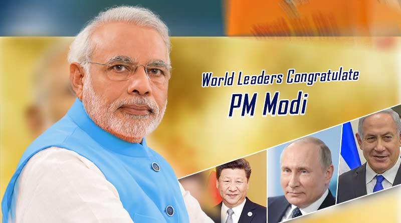 World Leaders Congratulate PM Modi