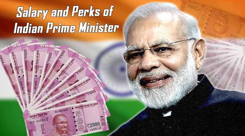 salary and perks of Indian pm