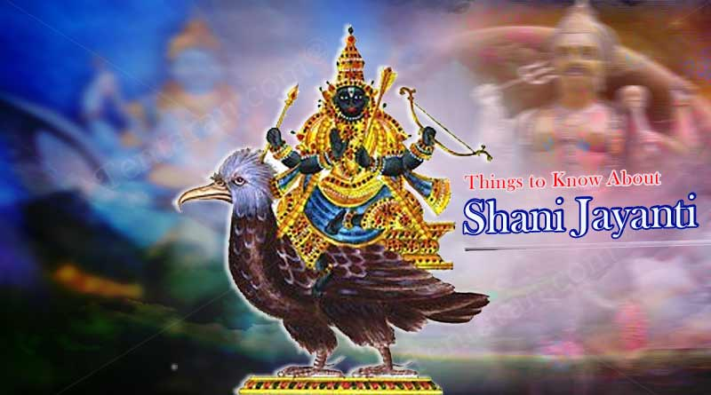 Things to know about Shani Jayanti