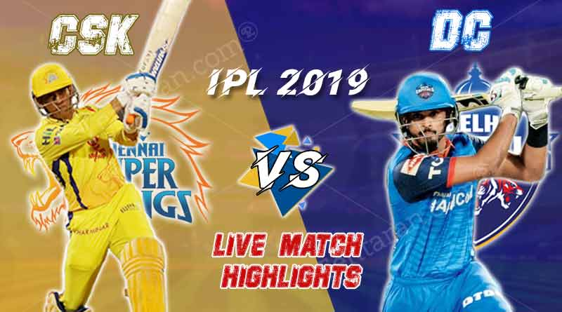 today ipl match live updates csk v dc