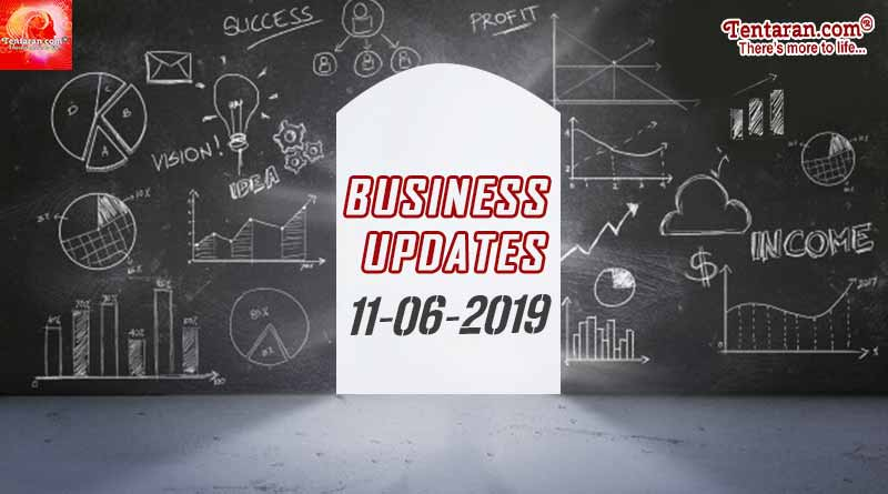 Latest India Business News 11th June 2019