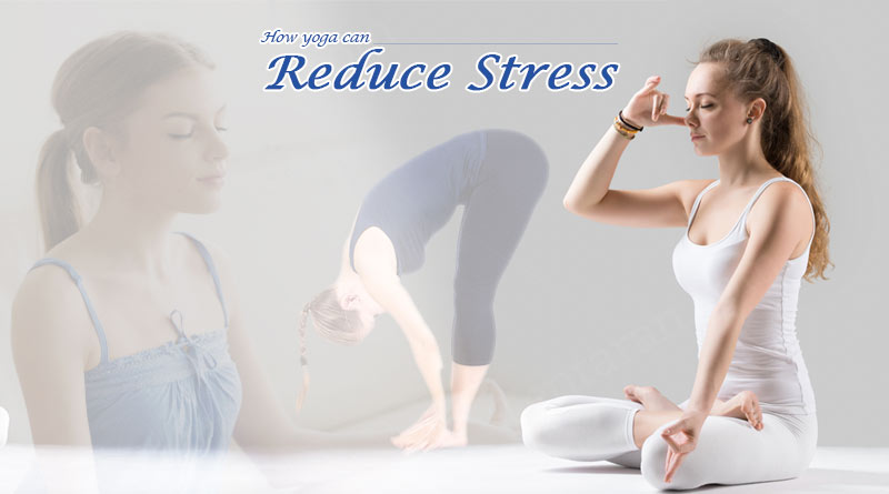 how yoga can reduce stress
