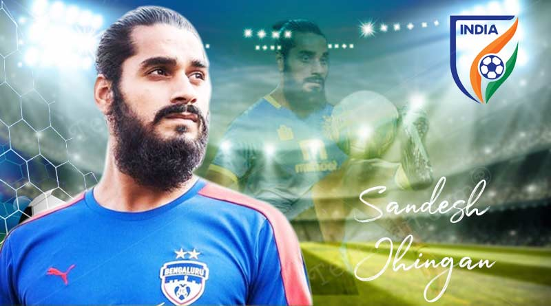Interesting facts about Sandesh Jhingan