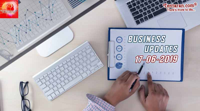 Latest India Business News 17th June 2019