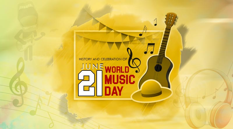 history and celebration of world music day
