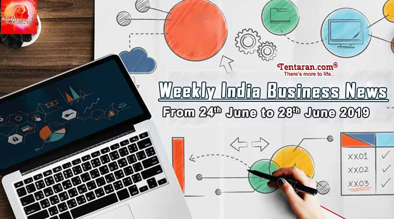 india business news headlines weekly roundup 24th to 28th june