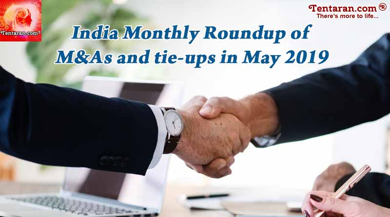 India monthly roundup of M&As and tie-ups in May