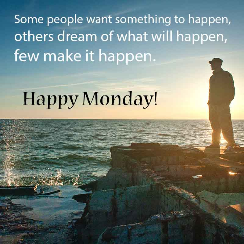 monday quote and images happy monday quote