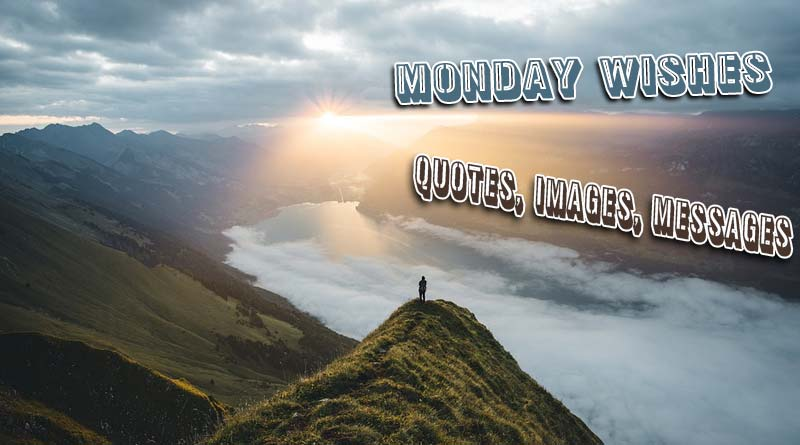 Monday Quote and Images