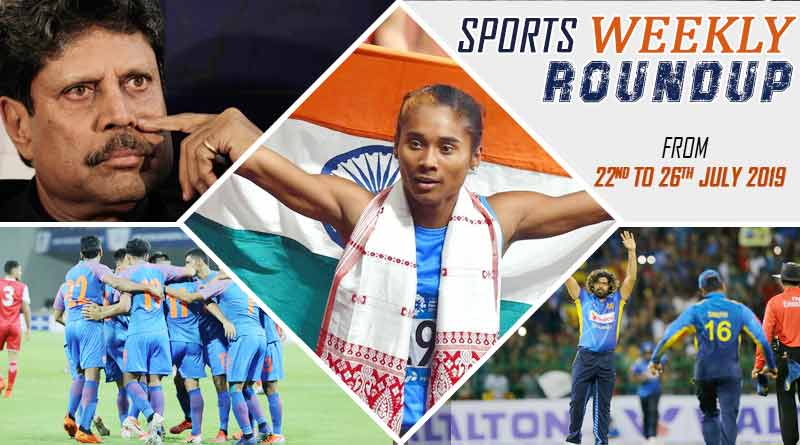 sports weekly roundup 22nd to 26th july
