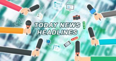 Today News Headlines 11th July 2019