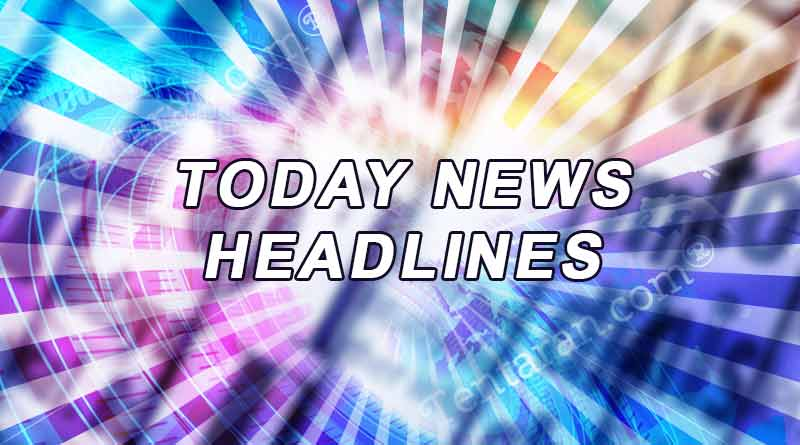 today news headlines 12th july 2019