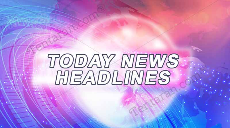 today news headlines 18th july