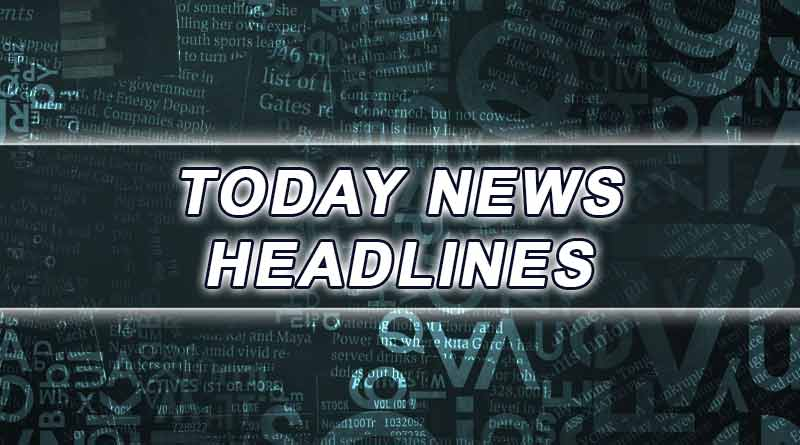 today news headlines 24th july