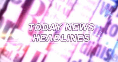 today news headlines 26th july