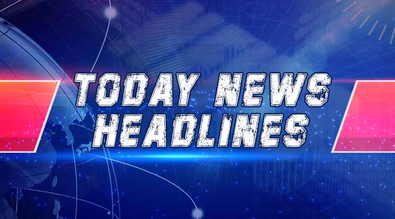 today news headlines 29th july