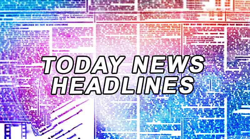 today news headlines 31st July