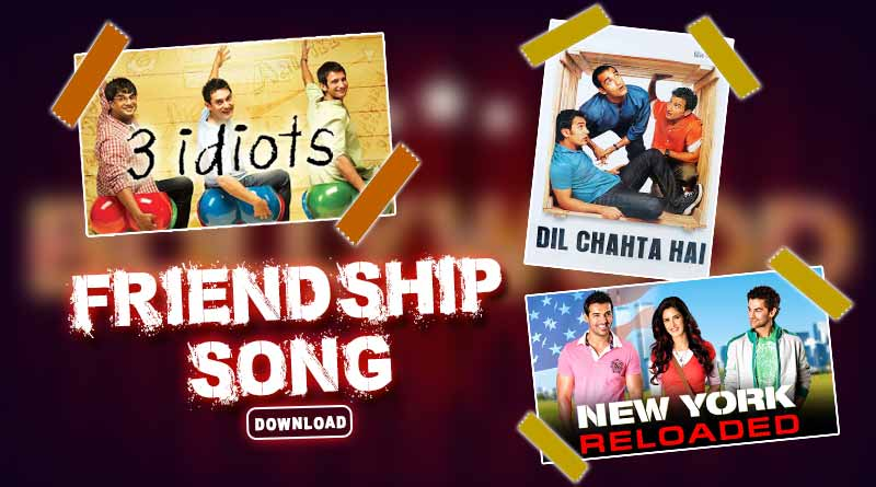 Friendship song download