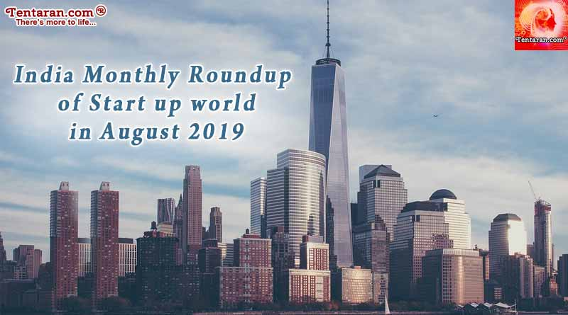 india monthly roundup of start up world in august