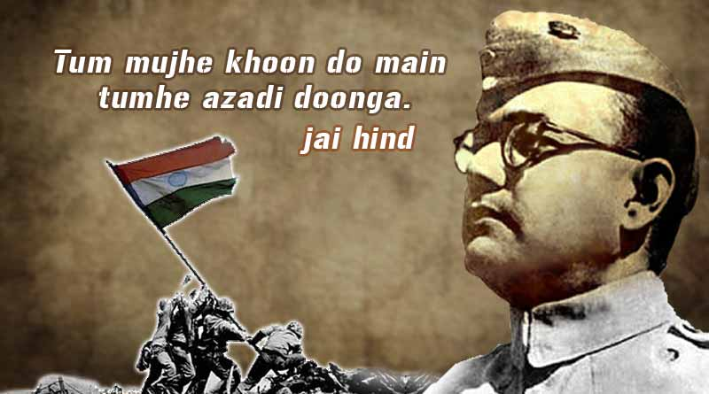 subhas chandra bose quotes images slogans