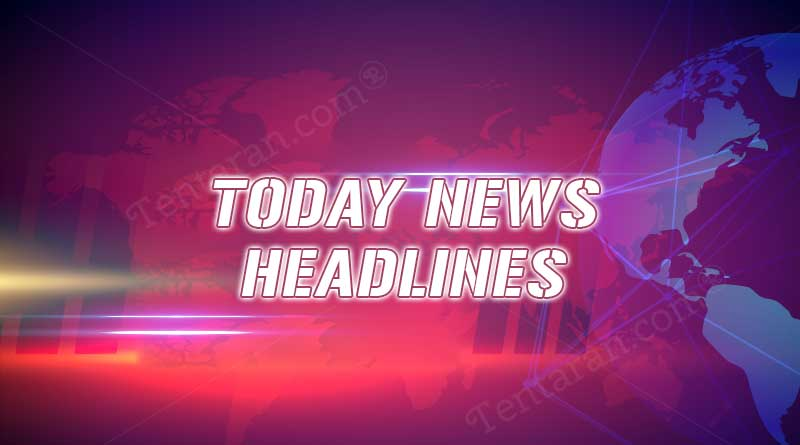 today news headlines 17th august