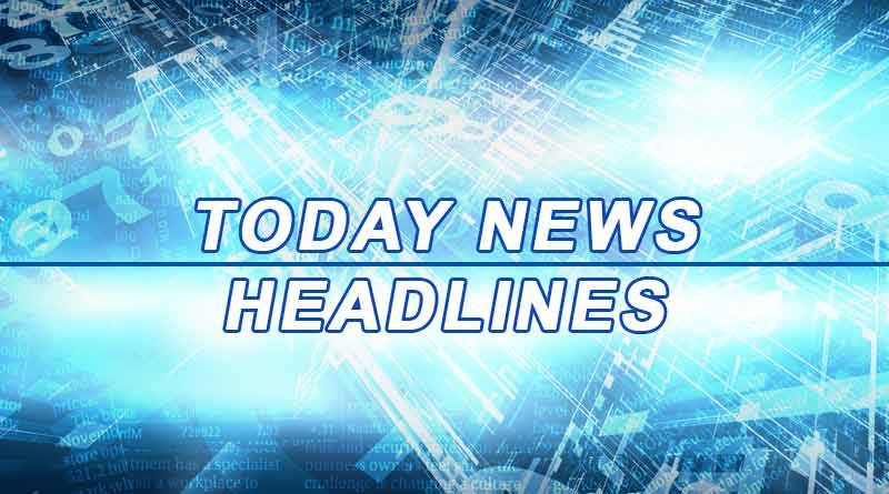 today news headlines 27th august