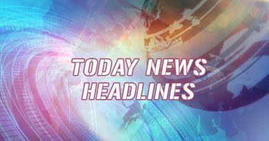 today news headlines 9th august