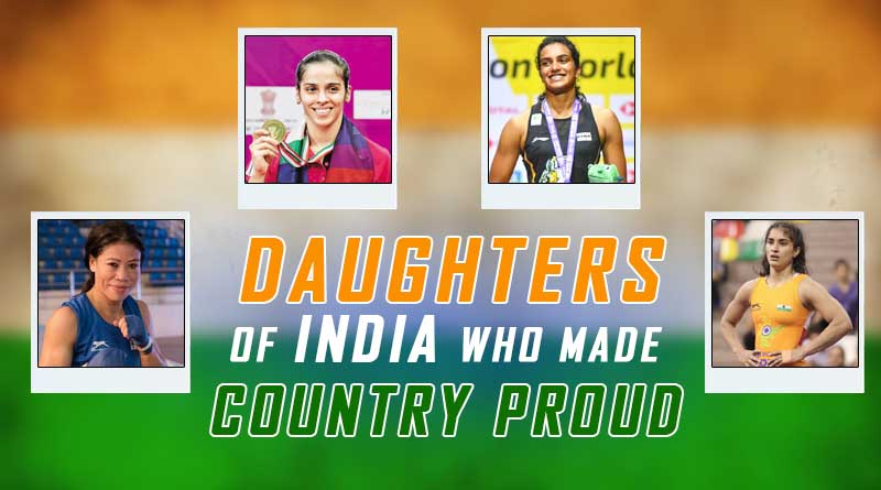 daughters of India who made country proud