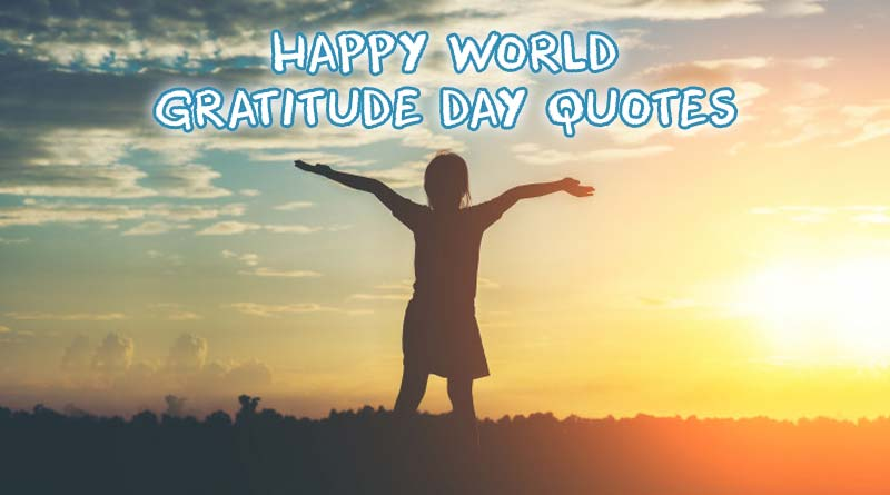 happy world gratitude day quotes images photo pic status wishes picture