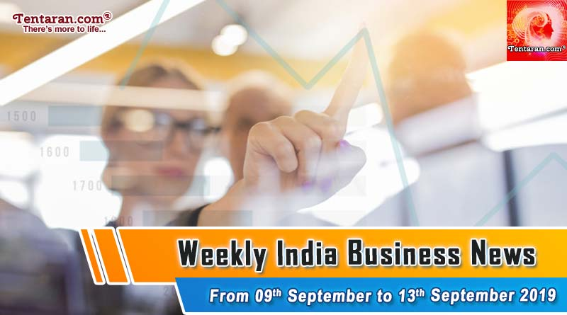 india business news headlines weekly roundup 09th to 13th september