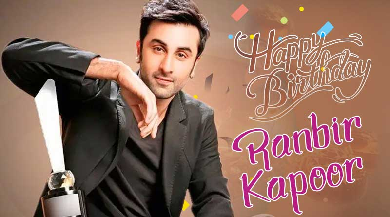 ranbir kapoor birthday wishes photos images