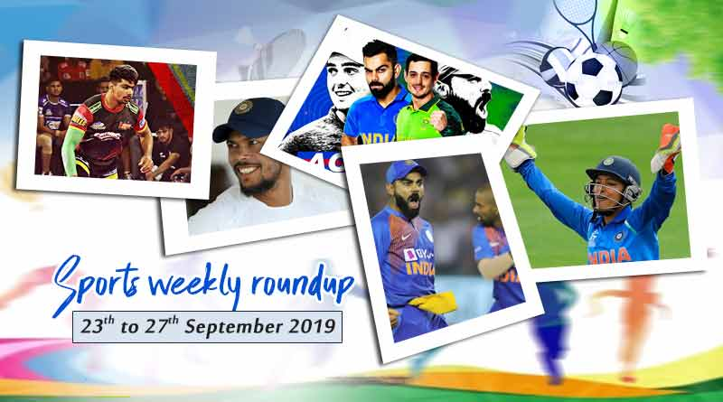 sports weekly roundup 23rd to 27th september 2019